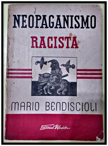 neopaganismo racista  mario bendiscioli