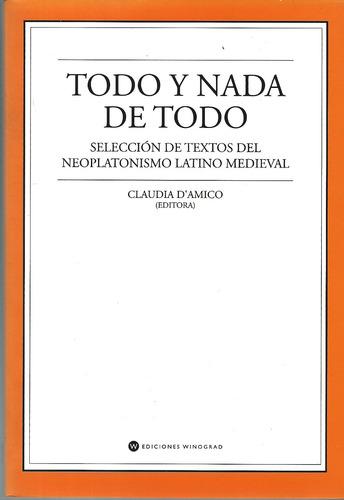 neoplatonismo latino medieval. todo y nada de todo. d'amico