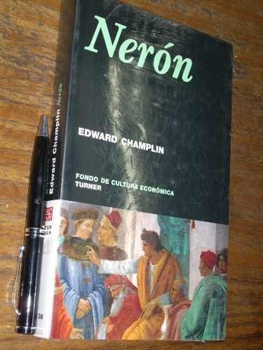 nerón - edward champlin - turner / fce - nuevo