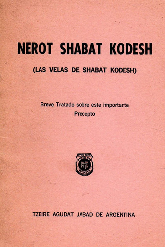 nerot shabat kodesh   -   las velas de shabat kodesh
