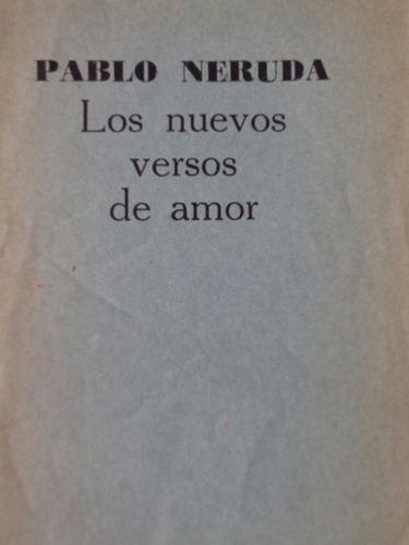 neruda nuevos versos de amor 1961 raro