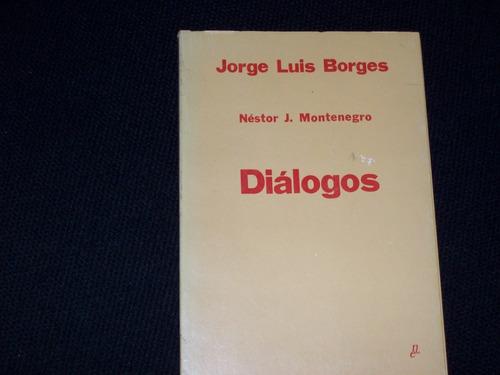 nestor montenegro dialogos por jorge luis borges