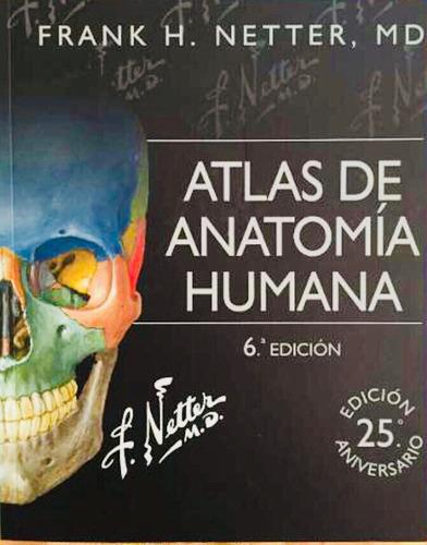 netter anatomia 6ta edicion + mat digital