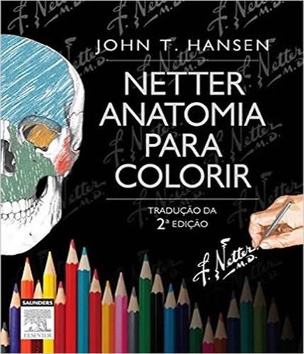 netter - anatomia para colorir - 02 ed