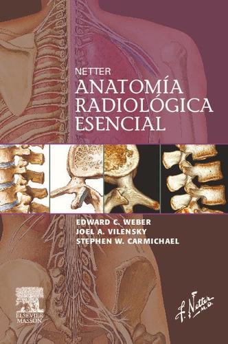 netter anatomia radiologica escencial de weber 2009