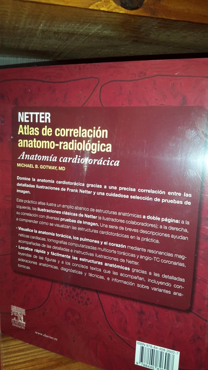 Netter Atlas De Correlación Anatomo Radiológica Cardiotoráci - $ 940 ...