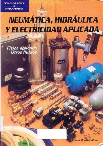 neumatica hidraulica y electricidad aplicada libro