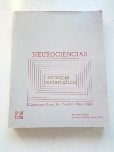 neurociencias, enfoque sistemático: e. lawrence,ben pansky