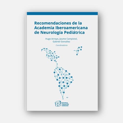neurodesarrollo recomendaciones ainp - fundación garrahan