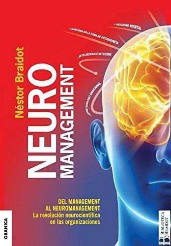 neuromanagement: la revolución neurocientífica