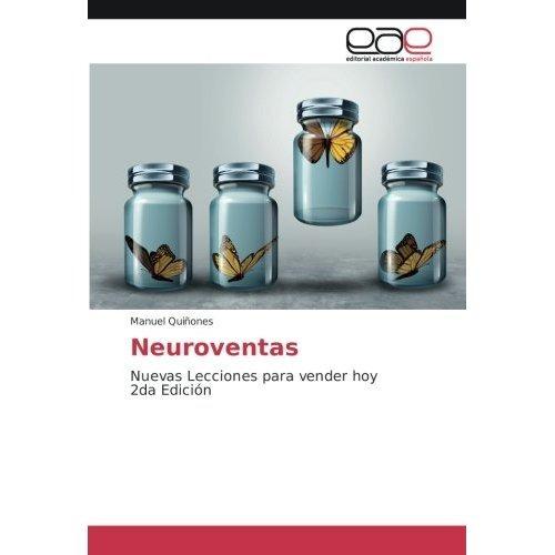 neuroventas: nuevas lecciones para vender hoy 2da edici ...