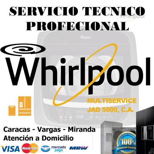 nevera whirpool servicio técnico repuesto lavadora secadora