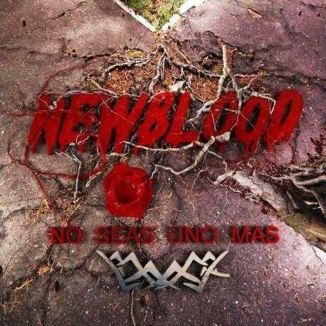 new blood no seas uno mas cd nuevo