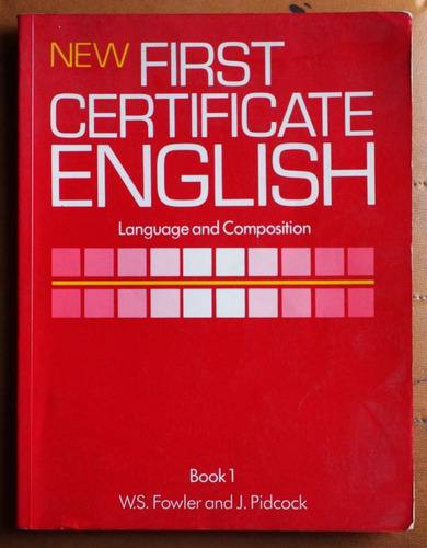 new first certificate english (composition) / fowler