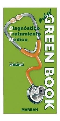 new green book diagnóstico y tratamiento médico marban