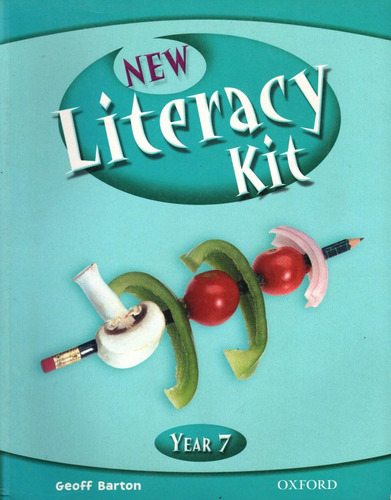 new literacy kit year 7 student's book by geoff barton