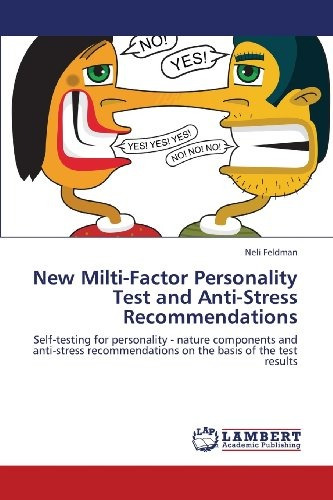 new milti-factor personality test and anti-stress recommend