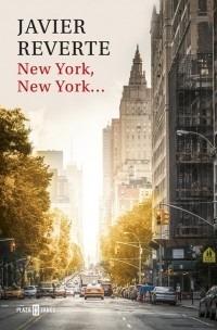 new york, new york... - javier reverte