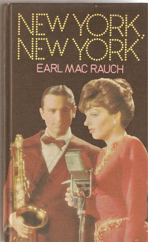 new york, new york por earl mac rauch =circulo lectores 1977