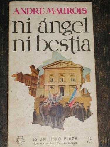 ni angel ni bestia...novela