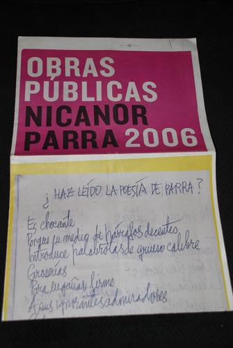 nicanor parra cartel obras publicas 2006 foto claudio perez
