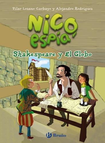 nico, espía: shakespeare y el globo(libro infantil y juvenil
