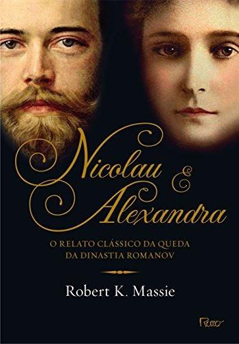 nicolau e alexandra de massie robert k