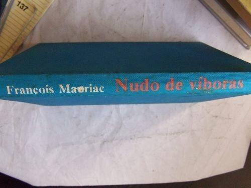 nido de viboras francoise mauriac tapa dura premio nobel