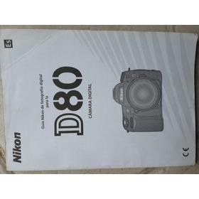 Nikon D80 Manual Original Usado En Español