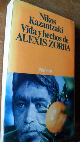 nikos kazantzaki vida y hechos de alexis zorba