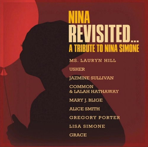 nina simone nina revisited a tribute cd lauryn hill usher