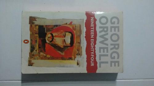 nineteen eigthy four - george orwell