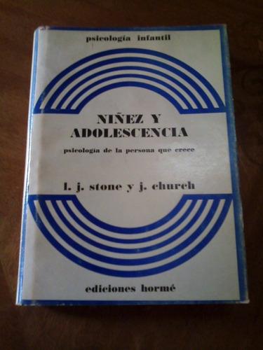 niñez y adolescencia - stone y church