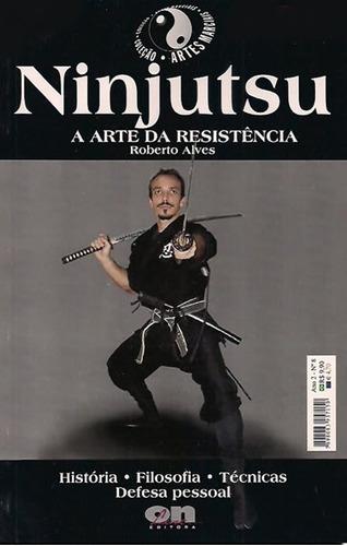 ninjutsu   artes marciais arte resistência - leia descrição