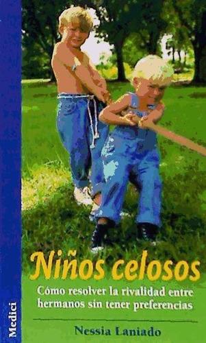 niños celosos(libro recursos para padres (sueño, alimentació