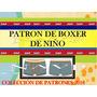 Patrones De Boxer De Niño Ropa Interior Molde Chemises Mono