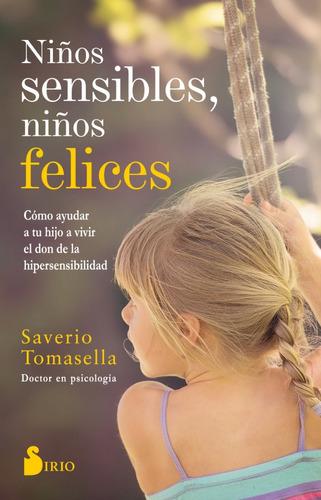 niños sensibles, niños felices  - tomasella, saverio