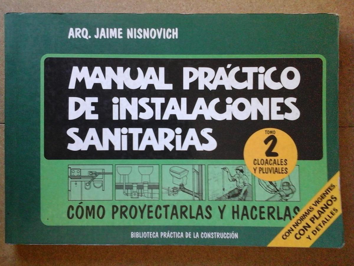 nisnovich manual practico de instalaciones sanitarias tomo 2. Cargando zoom.