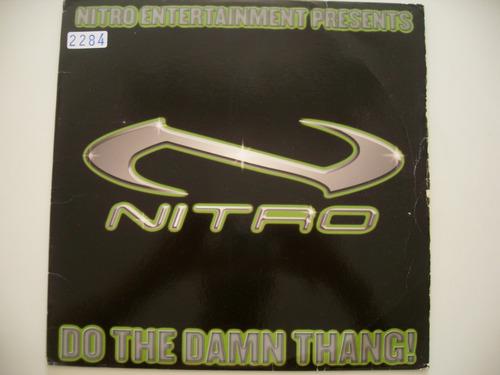 nitro featuring mob playas - do the damn thang - 12  importa