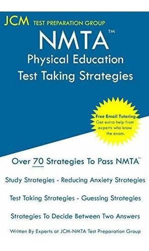 nmta physical education - test taking strategies : jcm-nmta