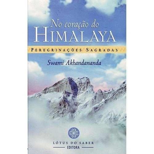 no coração do himalaya: peregrinações sagradas swani akhanda