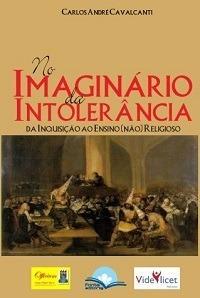 no imaginário da intolerância: da inquisição ao ensino (não)