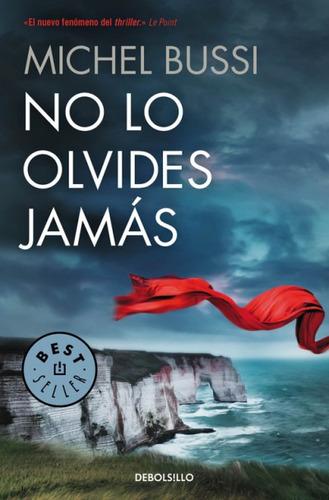 no lo olvides jamás(libro novela y narrativa extranjera)