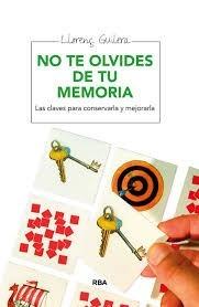 no te olvides de tu memoria  / l. guilera(envìos)
