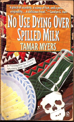 no use dying over spilled milk º tamar myers º a signet book
