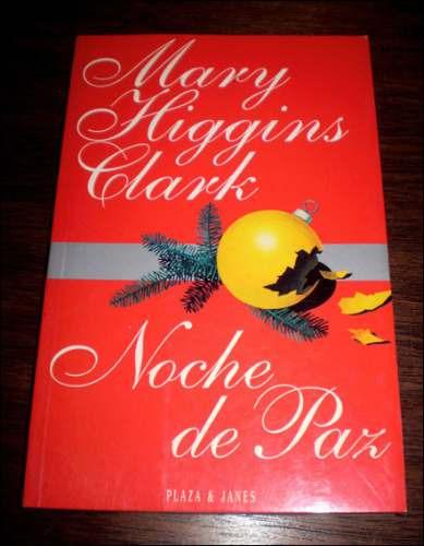 noche de paz _ mary higgins clark - plaza y janes