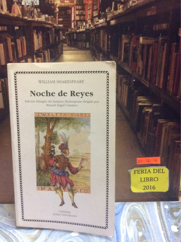 noche de reyes - william shakespeare - cátedra. bilingue.