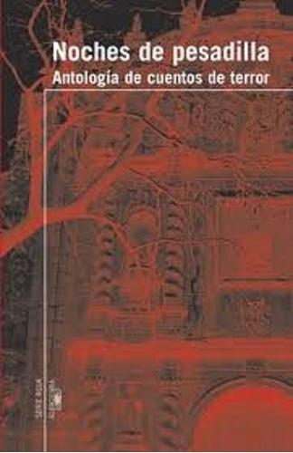 noches de pesadilla, antología de cuentos de terror