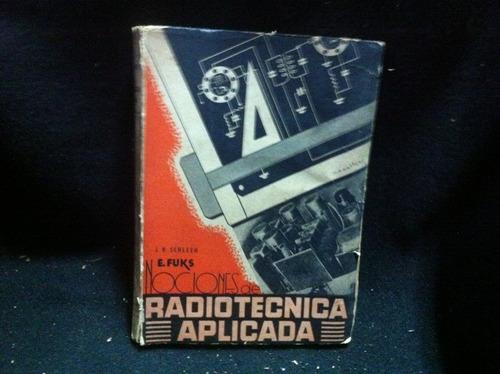 nociones de radiotecnica aplicada e. fuks n4
