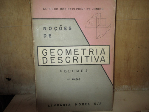 noções de geometria descritiva vol. 2